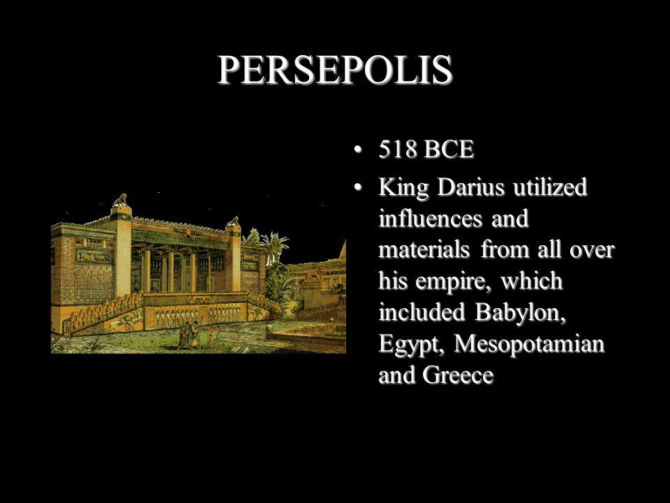 PERSEPOLIS 518 BCE.