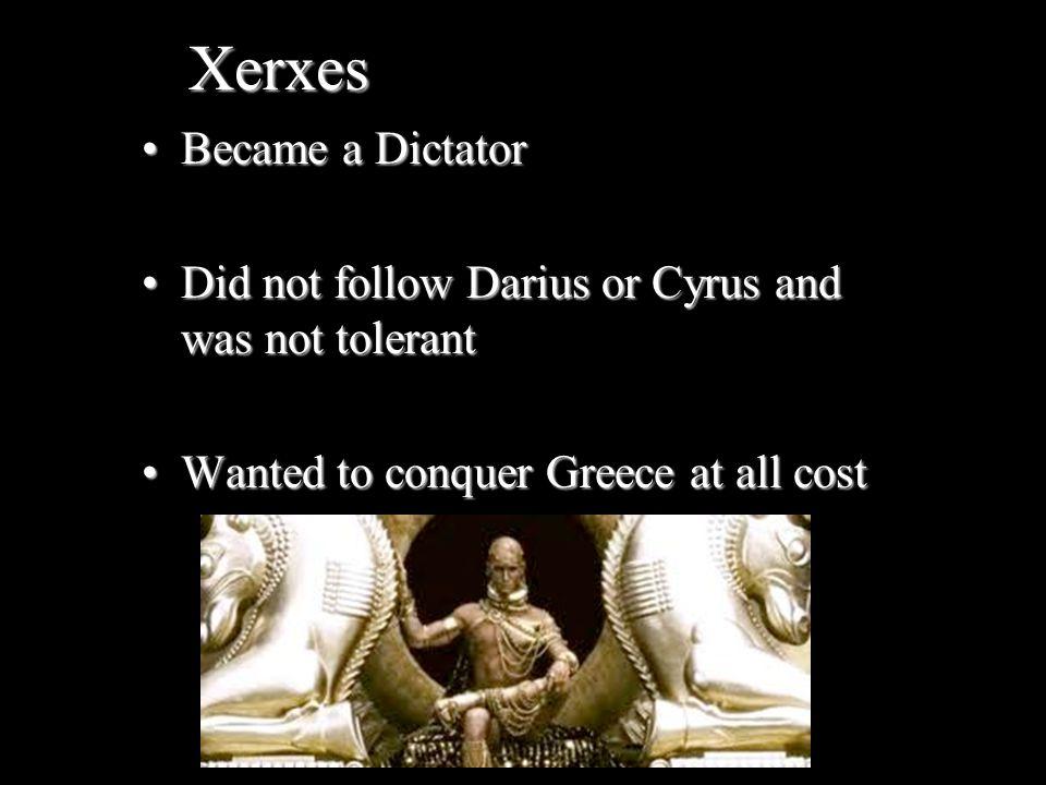 Xerxes Became a Dictator