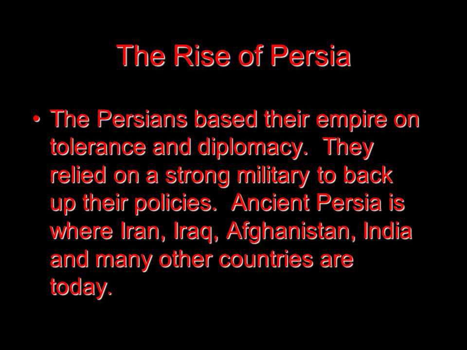 The Rise of Persia