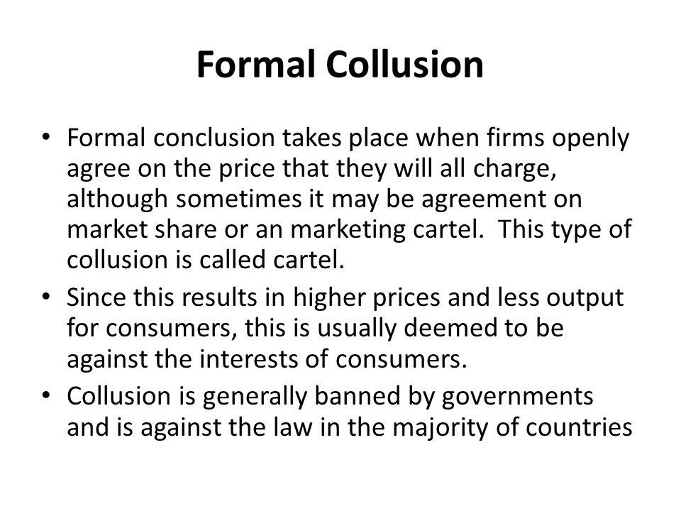 Formal Collusion
