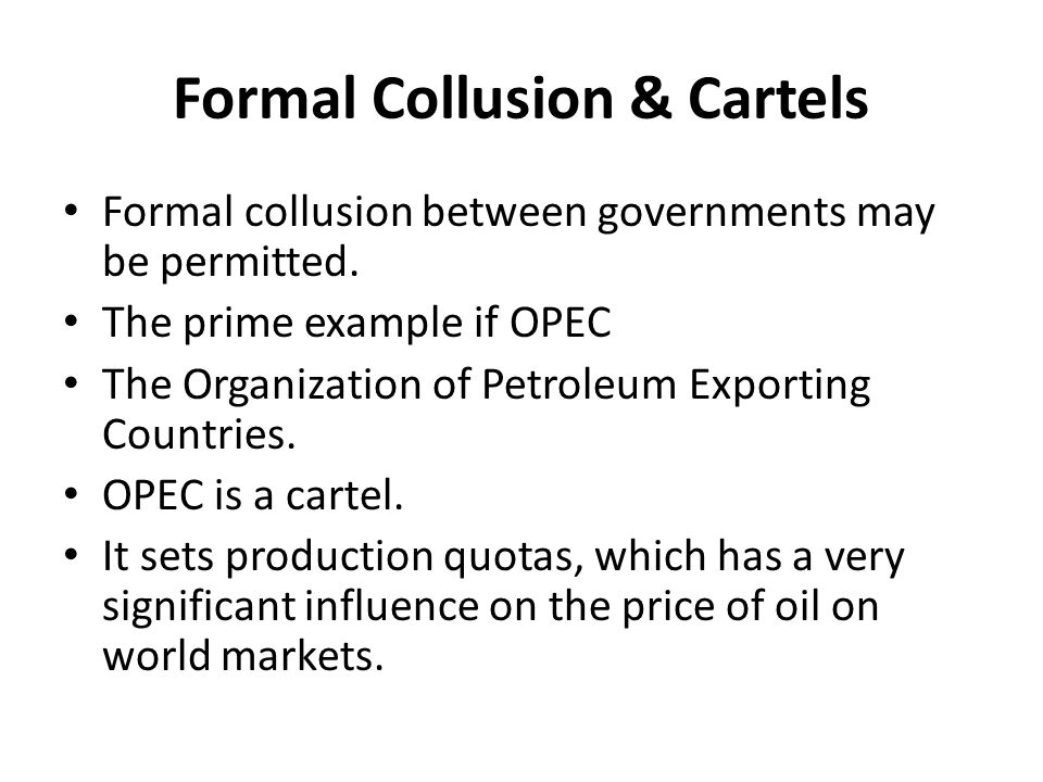 Formal Collusion & Cartels