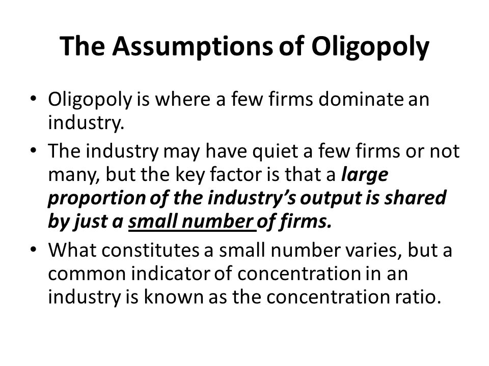 The Assumptions of Oligopoly