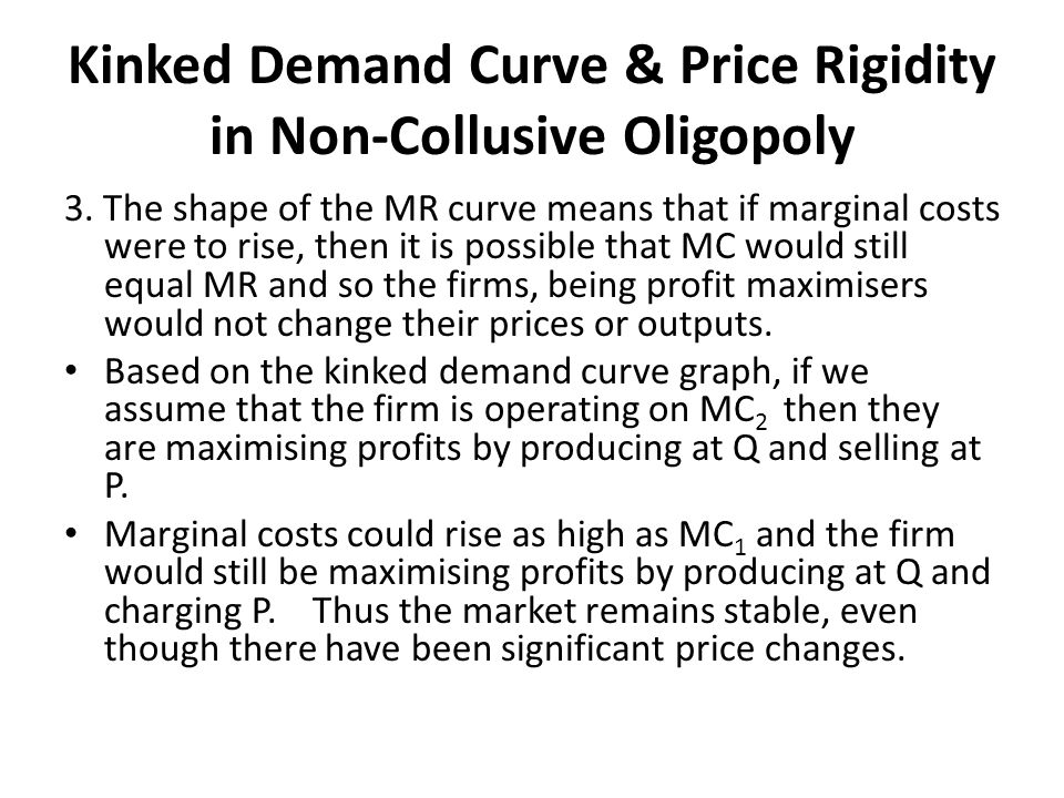 Kinked Demand Curve & Price Rigidity in Non-Collusive Oligopoly