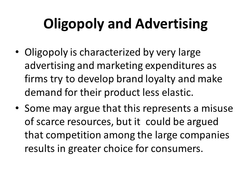 Oligopoly and Advertising
