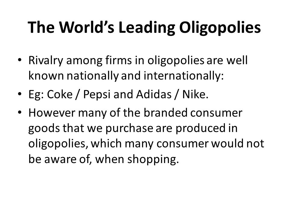 The World's Leading Oligopolies