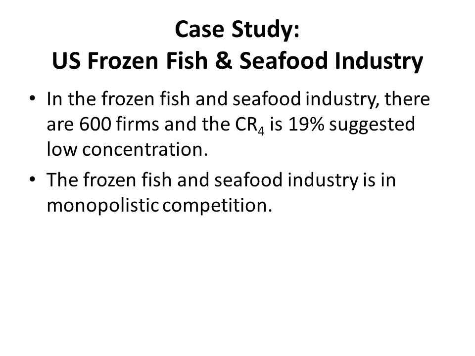 Case Study: US Frozen Fish & Seafood Industry
