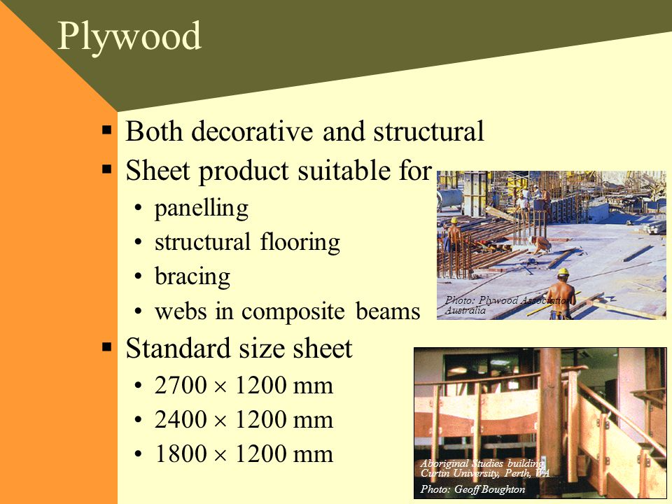 Plywood Both decorative and structural Sheet product suitable for