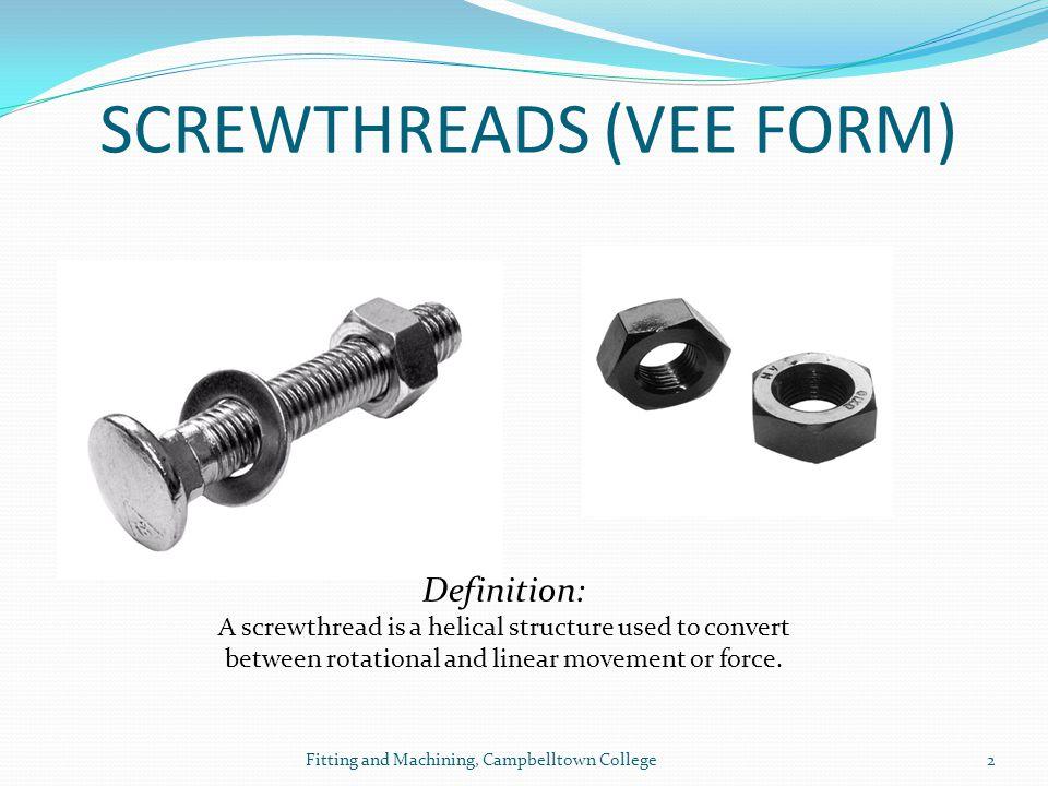 SCREWTHREADS (VEE FORM)
