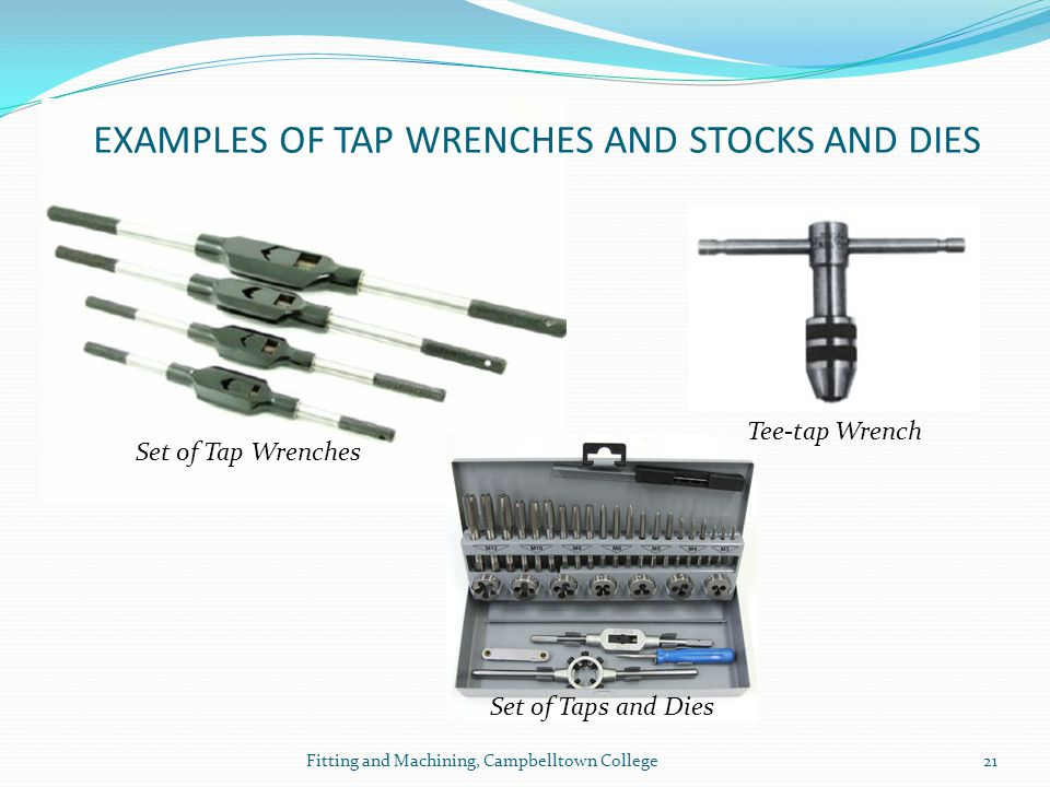 EXAMPLES OF TAP WRENCHES AND STOCKS AND DIES