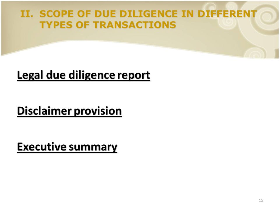 Legal due diligence report Disclaimer provision Executive summary