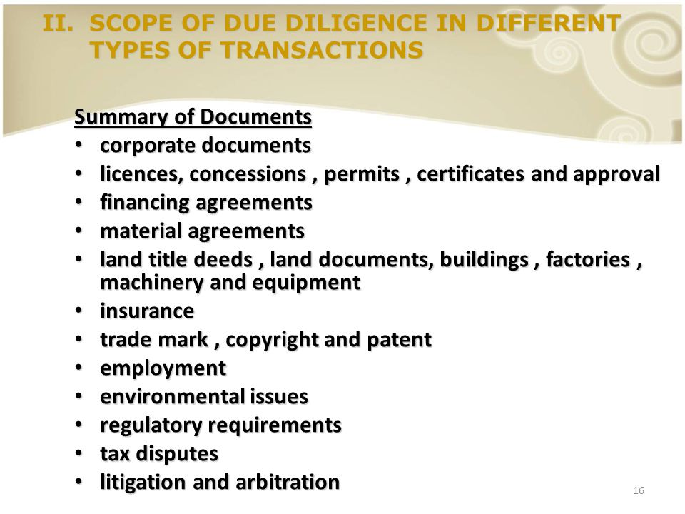 SCOPE OF DUE DILIGENCE IN DIFFERENT TYPES OF TRANSACTIONS