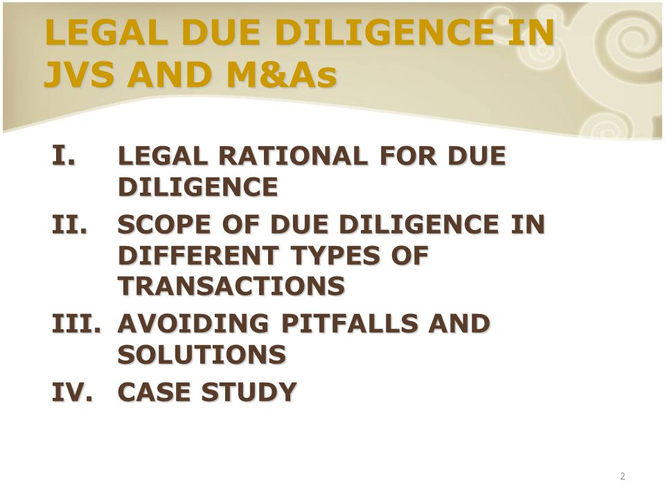 LEGAL DUE DILIGENCE IN JVS AND M&As