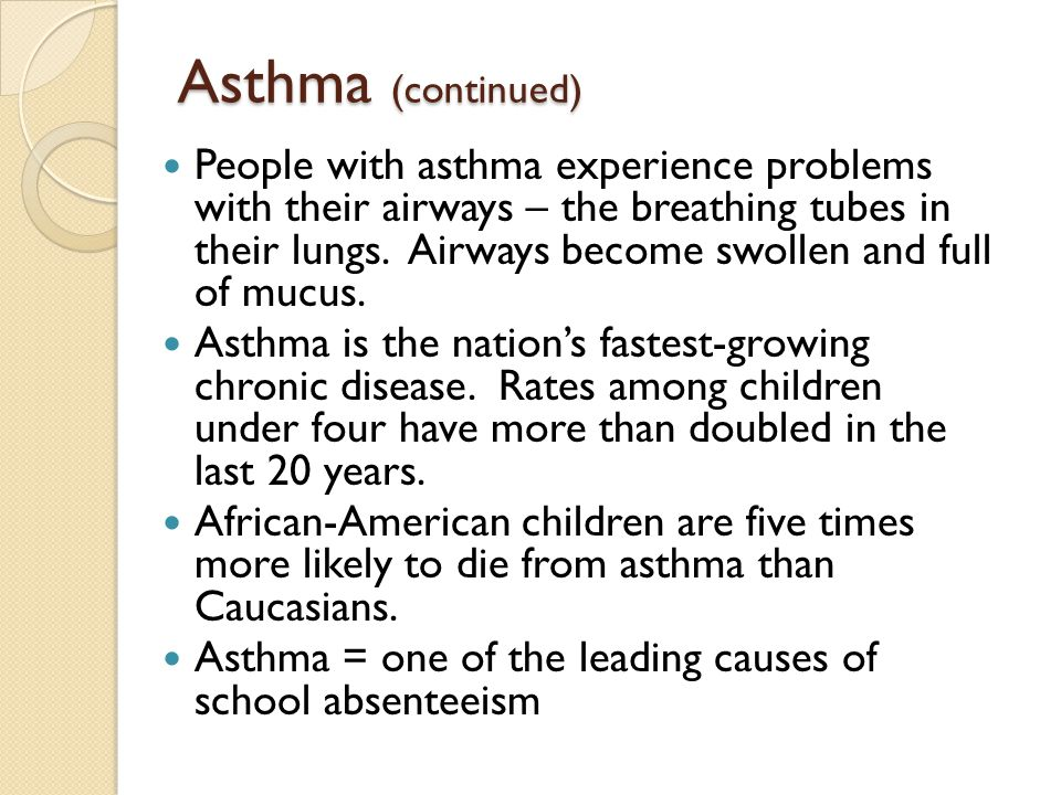 Asthma (continued)