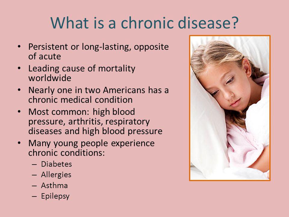 What is a chronic disease