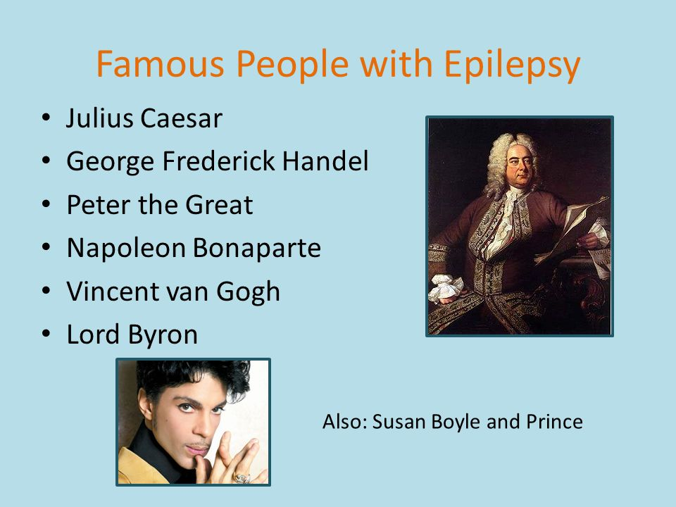 Famous People with Epilepsy