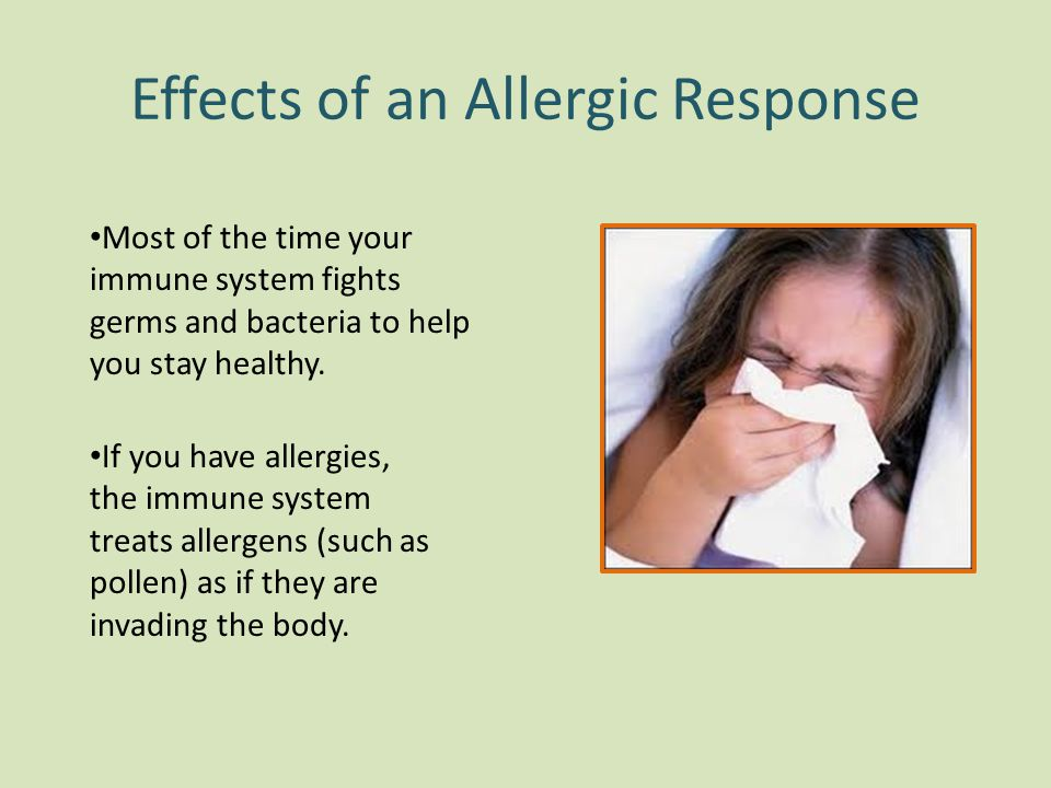 Effects of an Allergic Response
