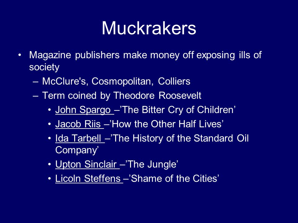 Muckrakers Magazine publishers make money off exposing ills of society