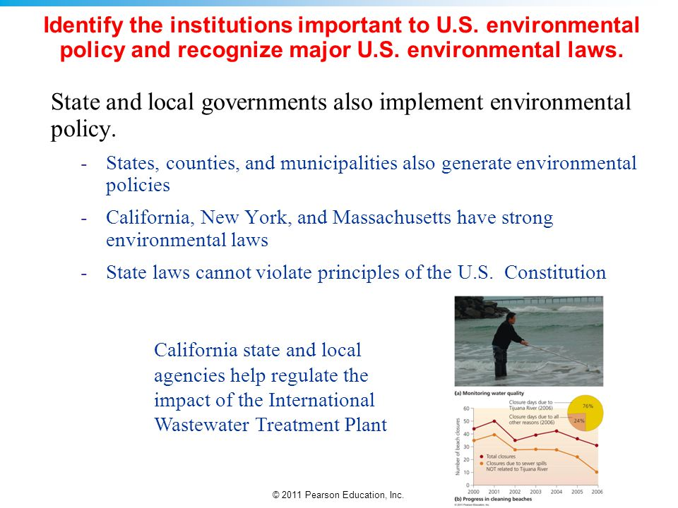 State and local governments also implement environmental policy.