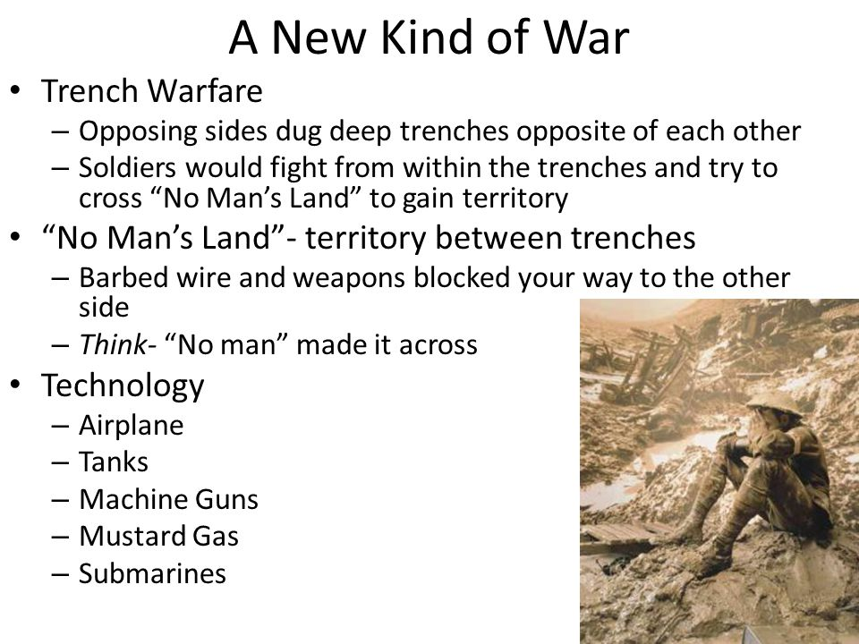 A New Kind of War Trench Warfare