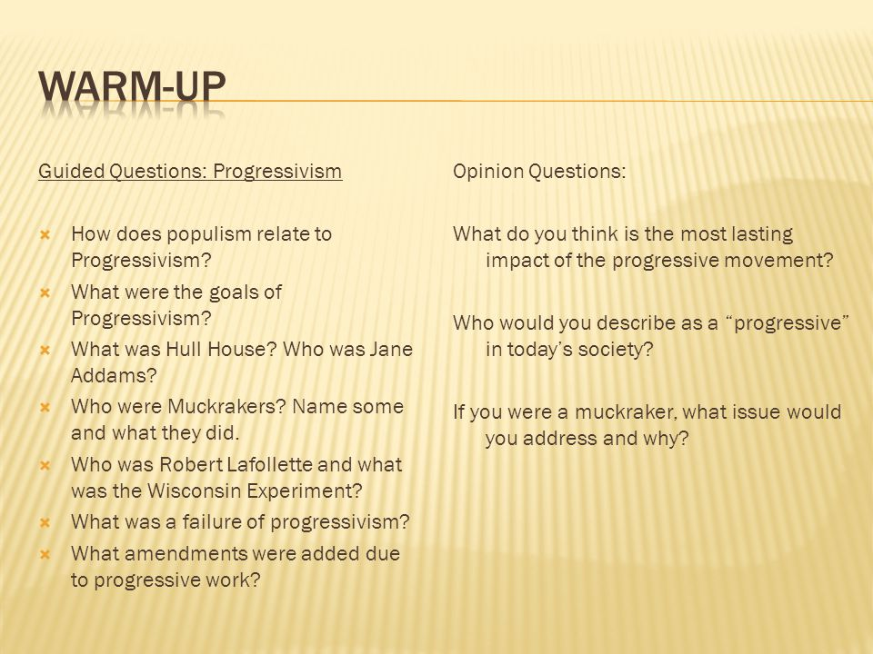 Warm-up Guided Questions: Progressivism