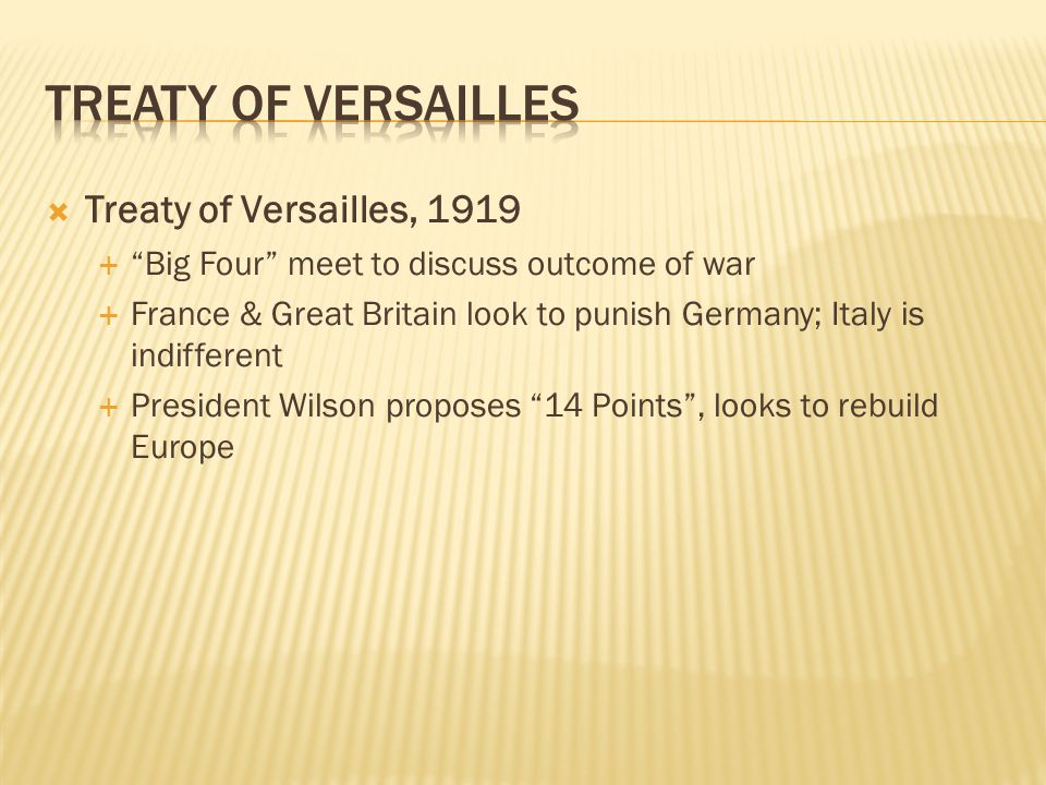 Treaty of Versailles Treaty of Versailles, 1919
