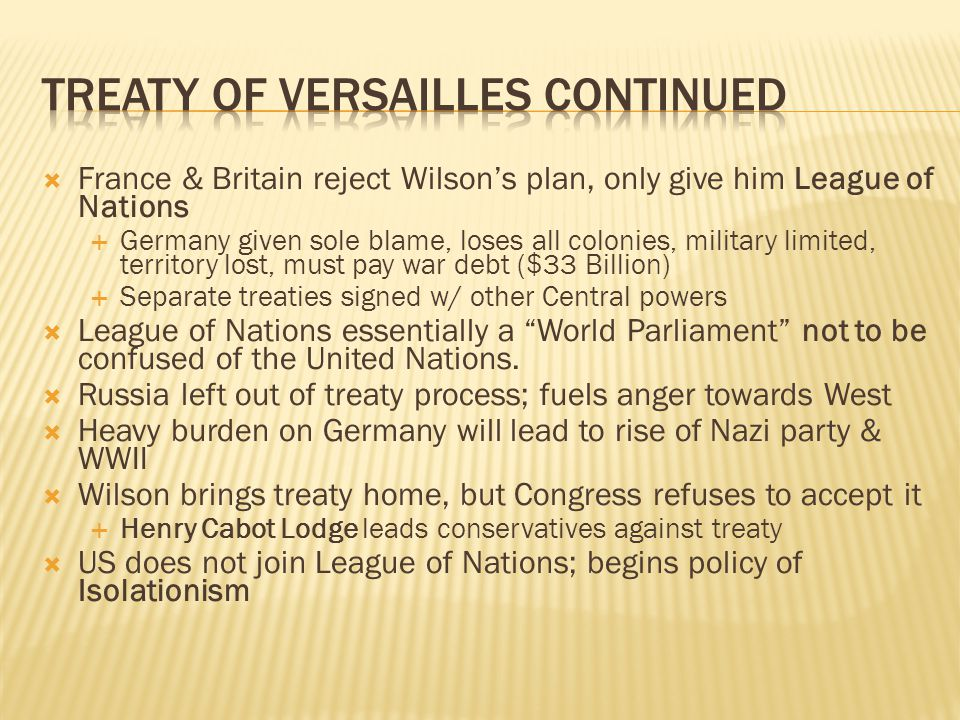 Treaty of Versailles Continued