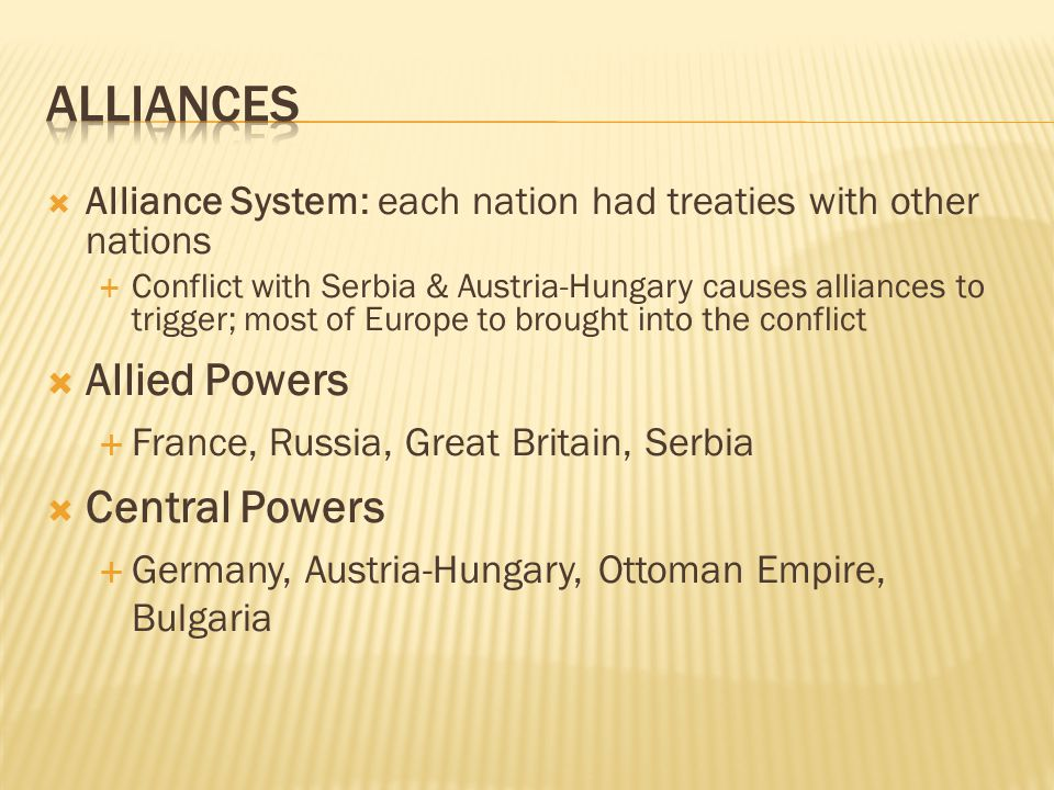 Alliances Allied Powers Central Powers