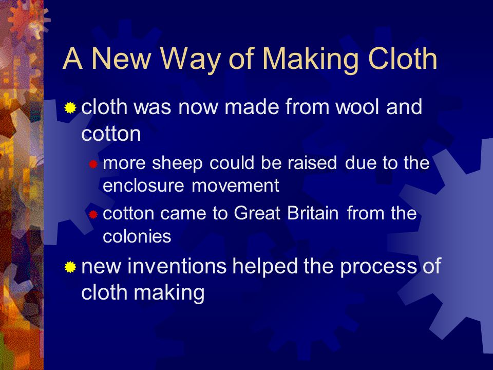 A New Way of Making Cloth