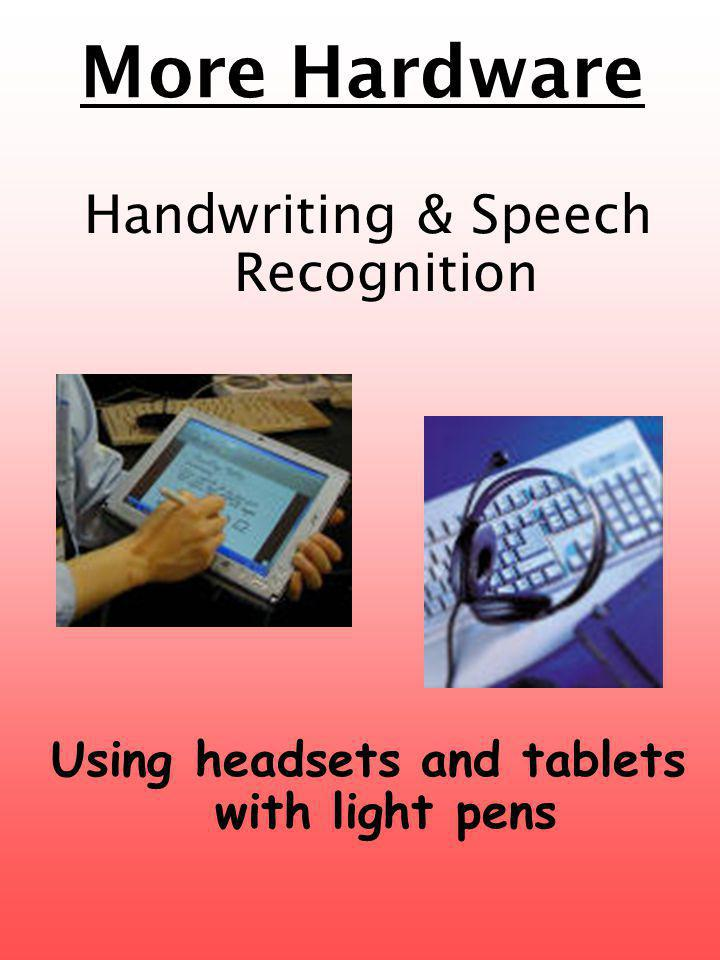 Using headsets and tablets with light pens