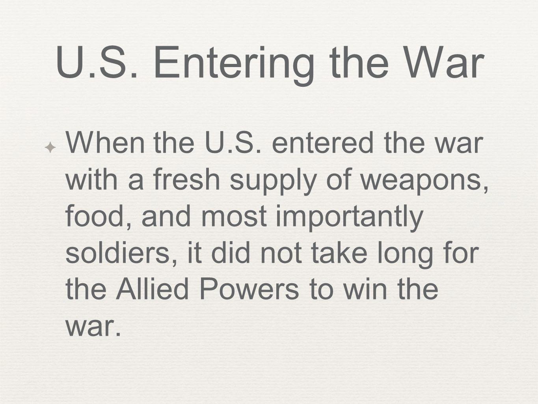 U.S. Entering the War