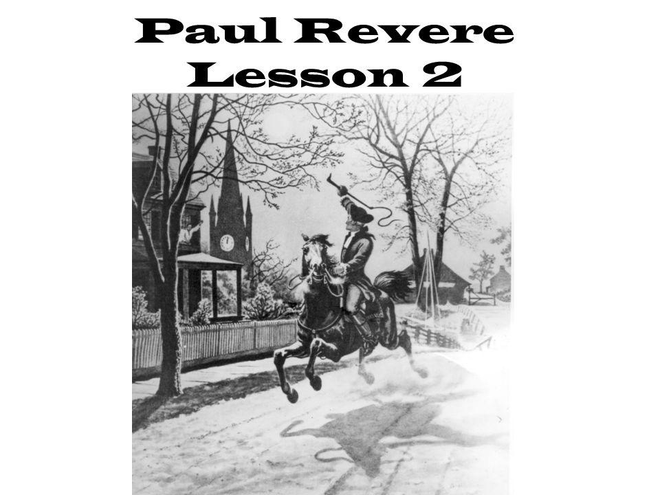 Paul Revere Lesson 2