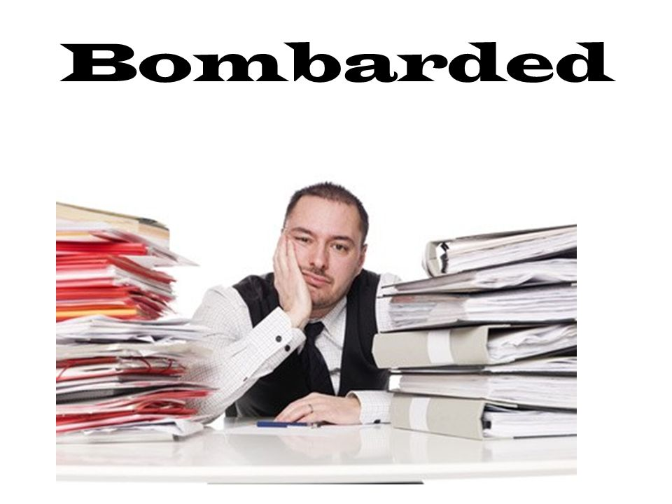 Bombarded