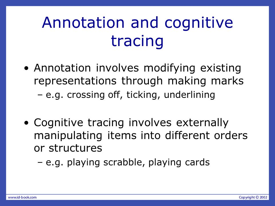 Annotation and cognitive tracing