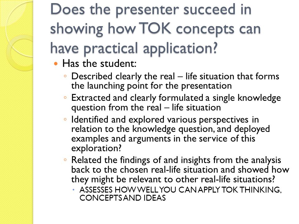 Does the presenter succeed in showing how TOK concepts can have practical application