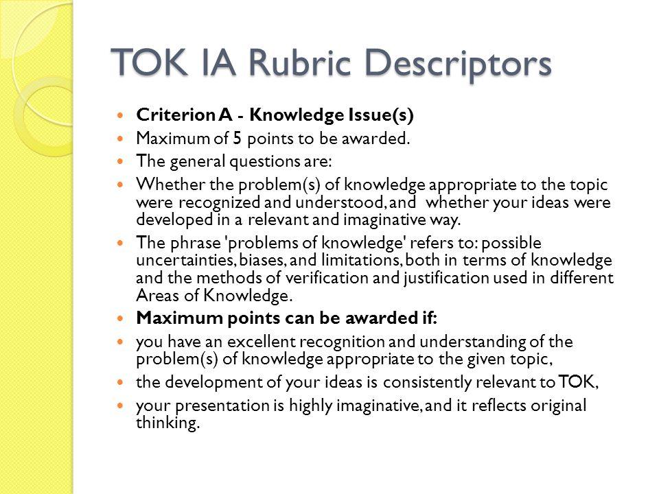 TOK IA Rubric Descriptors