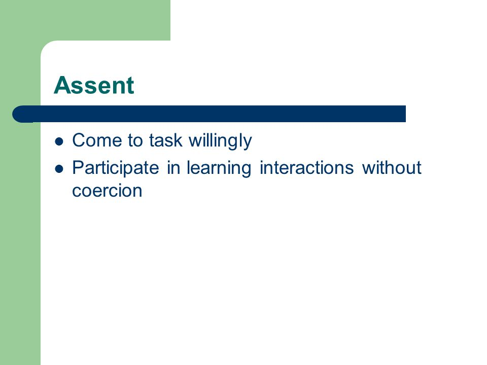 Assent Come to task willingly