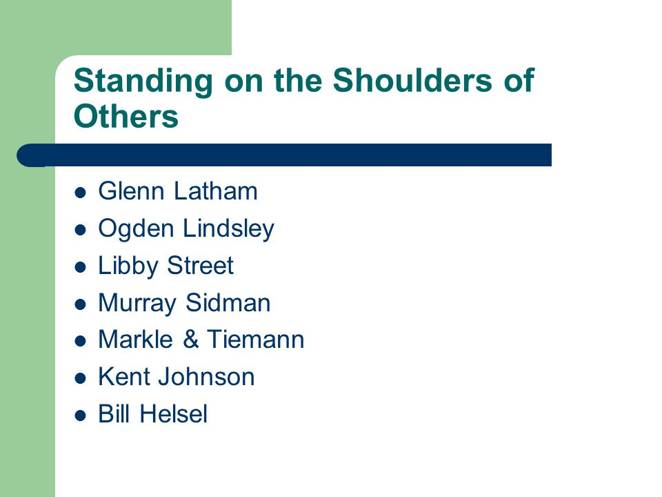 Standing on the Shoulders of Others