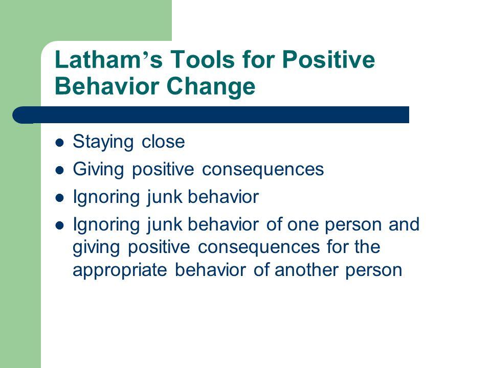 Latham's Tools for Positive Behavior Change
