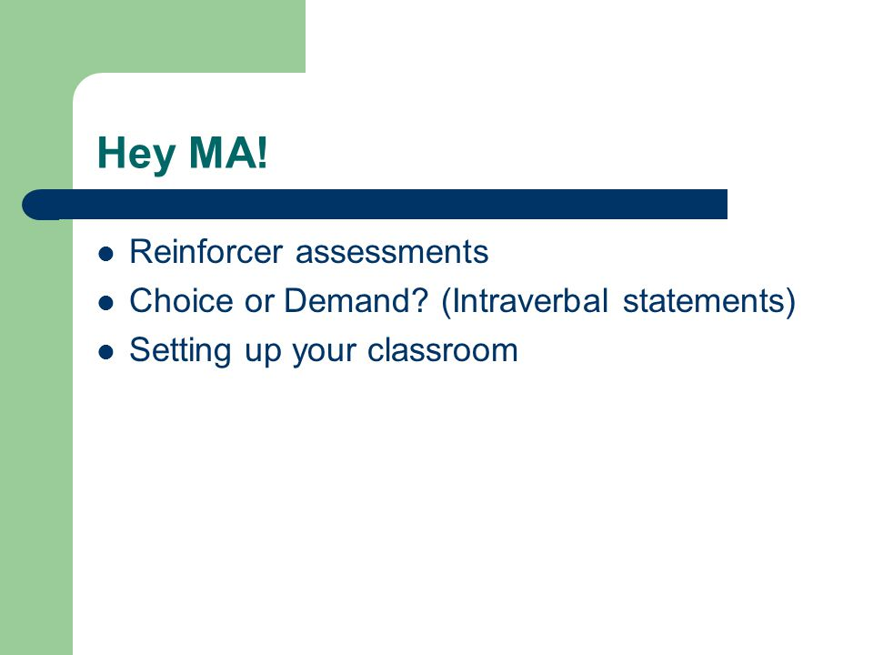 Hey MA! Reinforcer assessments