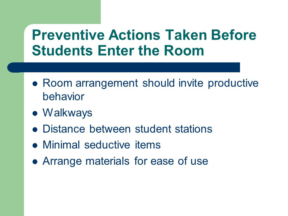Preventive Actions Taken Before Students Enter the Room