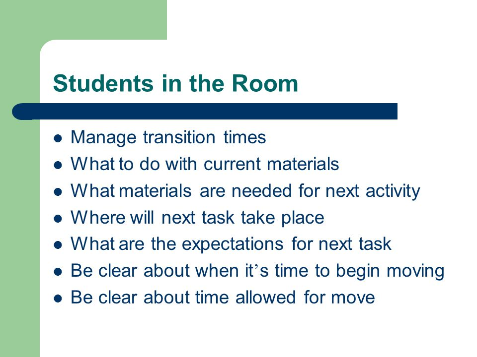 Students in the Room Manage transition times