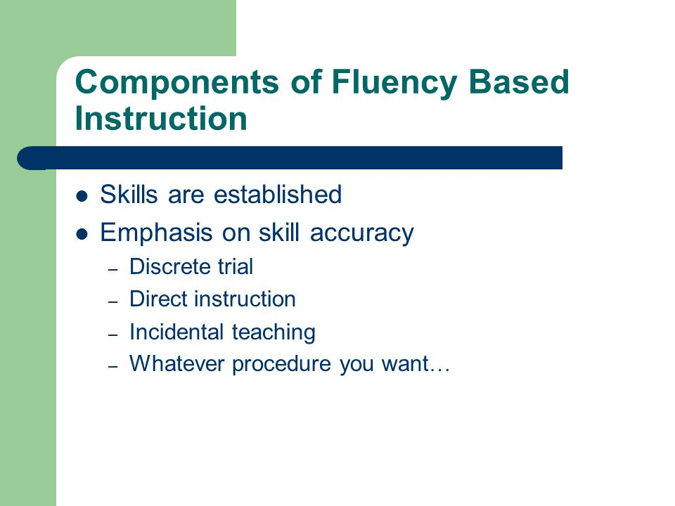 Components of Fluency Based Instruction
