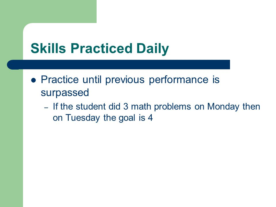 Skills Practiced Daily
