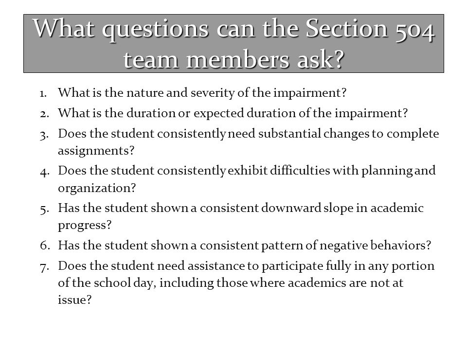 What questions can the Section 504 team members ask