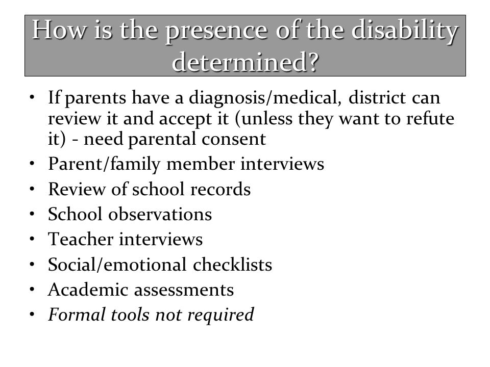 How is the presence of the disability determined