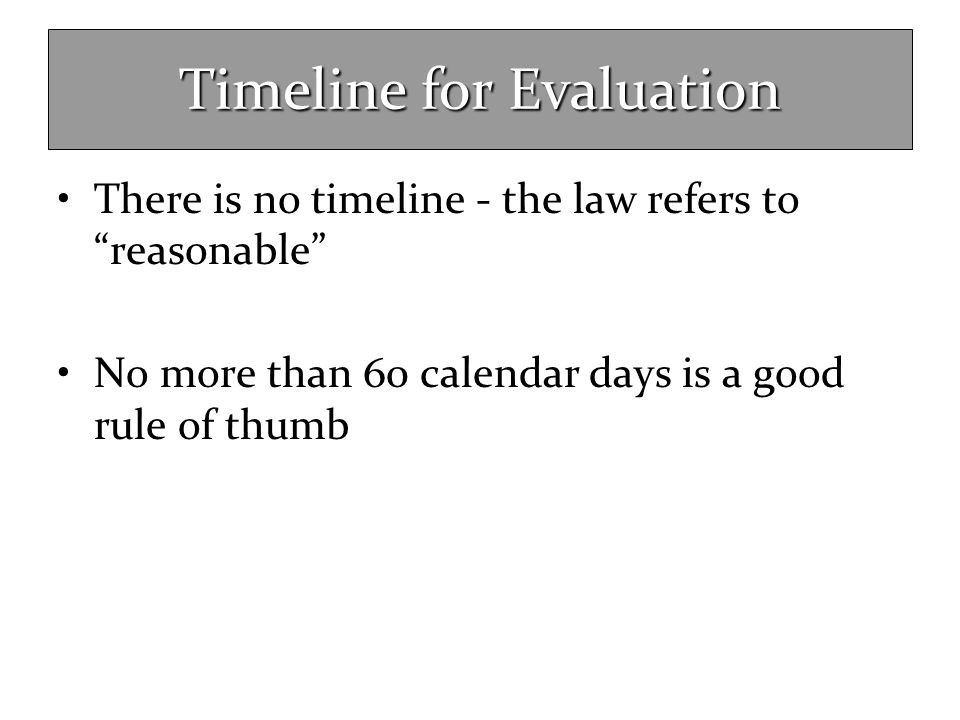 Timeline for Evaluation