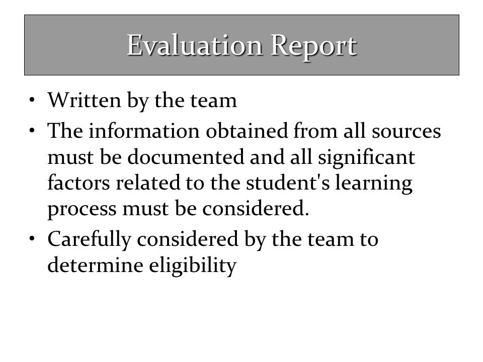Evaluation Report Written by the team