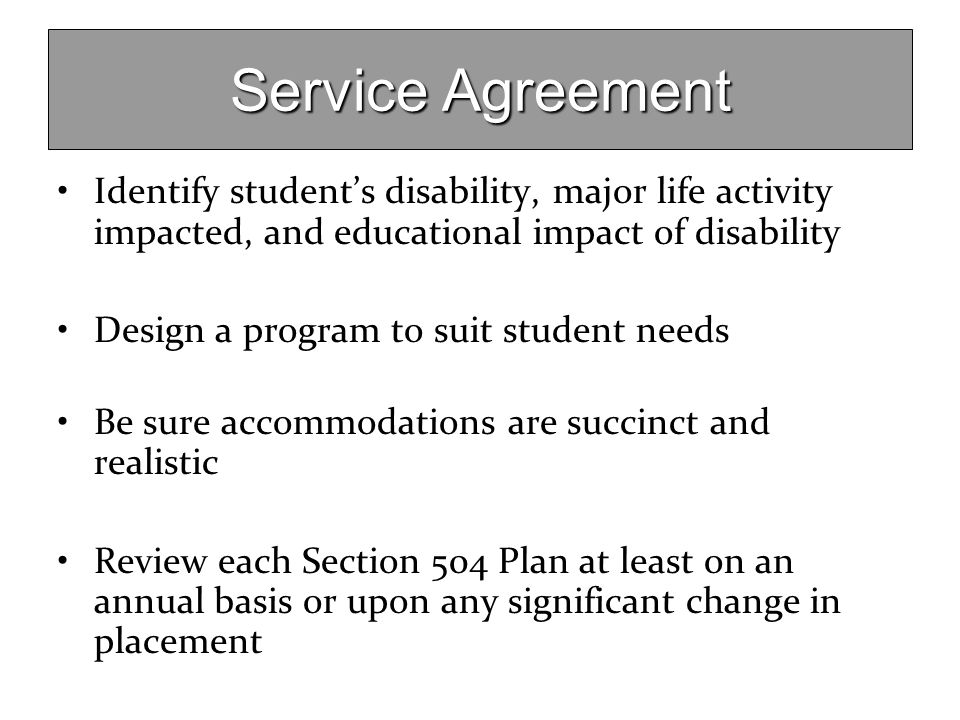 Service Agreement Identify student's disability, major life activity impacted, and educational impact of disability.