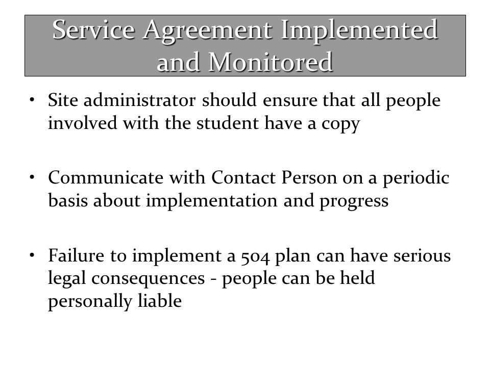 Service Agreement Implemented and Monitored