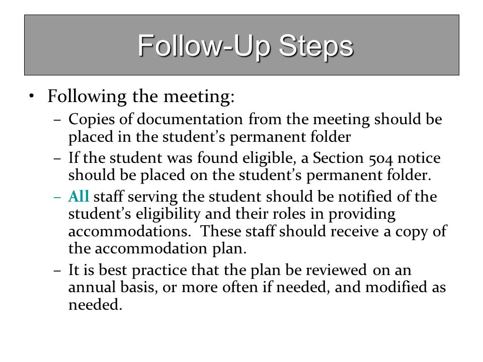 Follow-Up Steps Following the meeting: